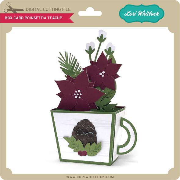 Box Card Poinsettia Teacup