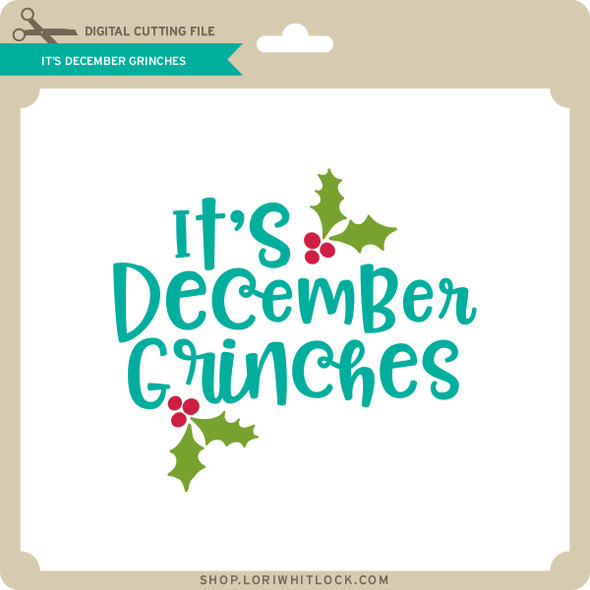 It's December Grinches