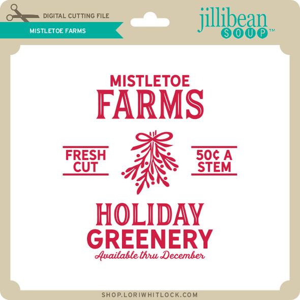 Mistletoe Farms
