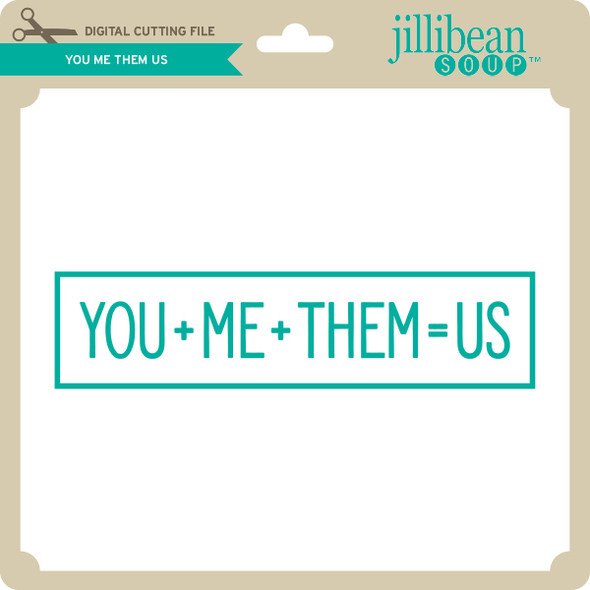You Me Them Us