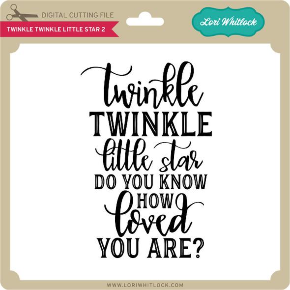 Twinkle Twinkle Little Star 2