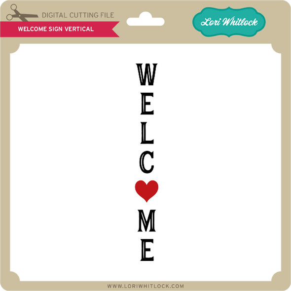 Welcome Sign Vertical