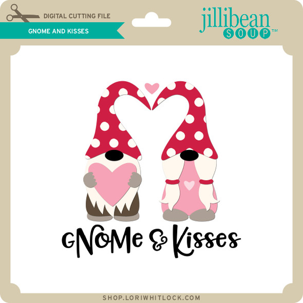 Gnome and Kisses