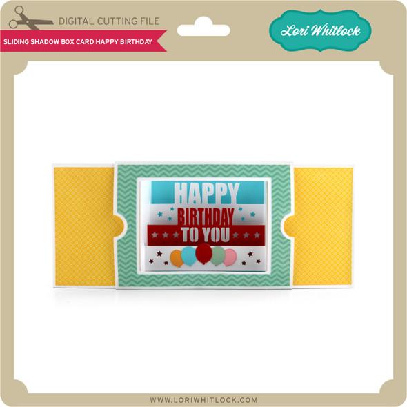 Sliding Shadow Box Card Happy Birthday
