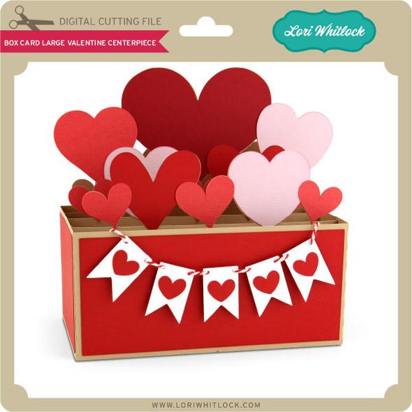 Box Card Large Valentine Centerpiece