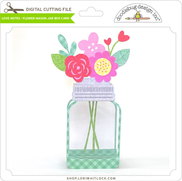 Love Notes-Flower Mason Jar Box Card