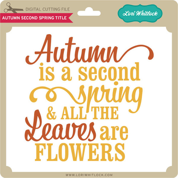 Autumn Second Spring Title