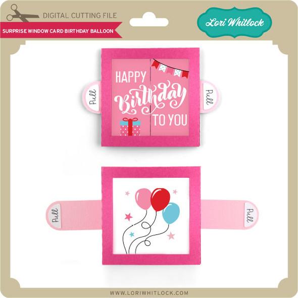 Surprise Window Card Birthday Balloon