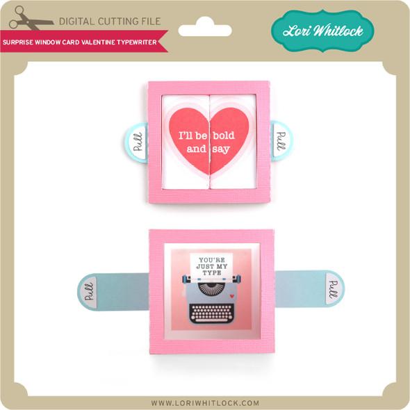 Surprise Window Card Valentine Typewriter
