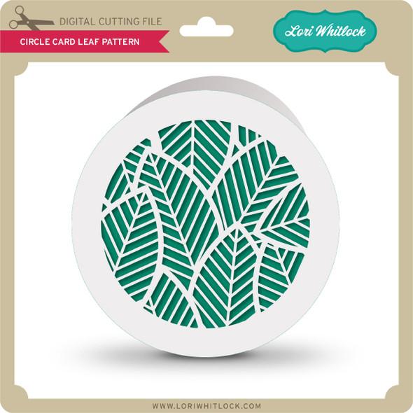 Circle Card Leaf Pattern
