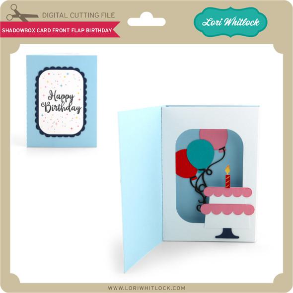 Shadowbox Card Front Flap Birthday