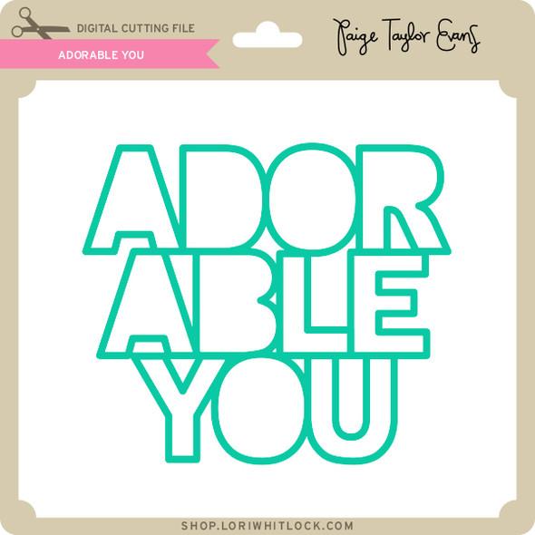 Adorable You