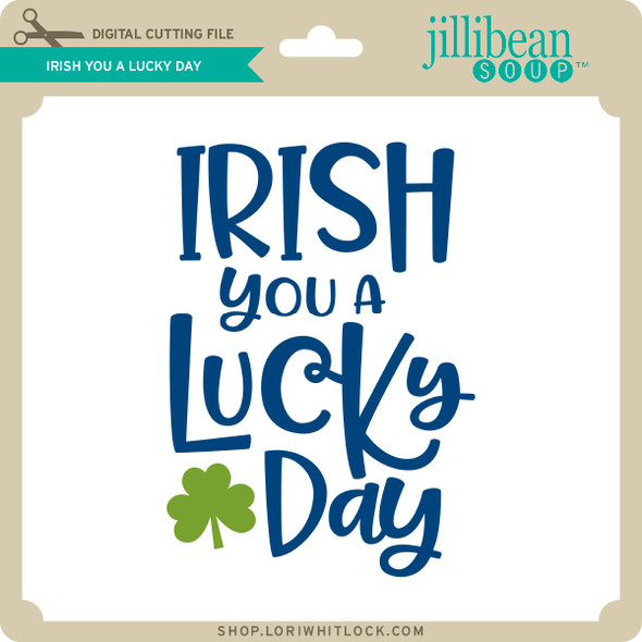 Irish You a Lucky Day