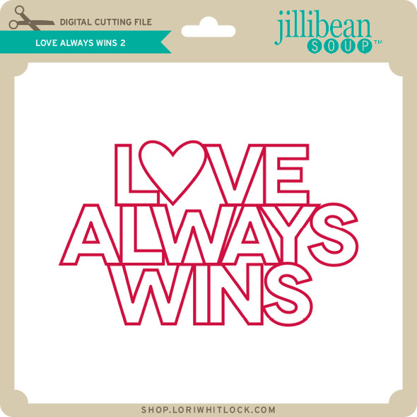 Love Always Wins 2