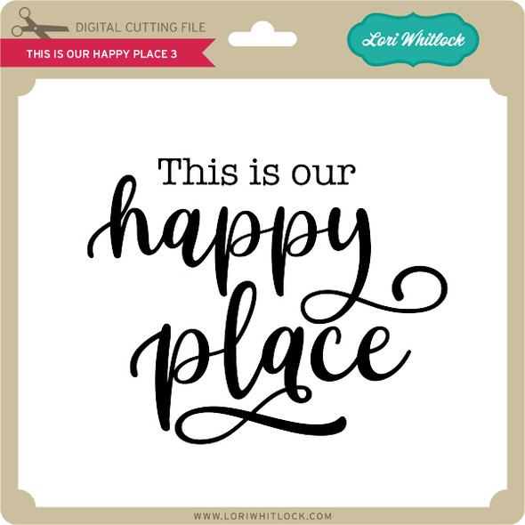 This is Our Happy Place 3