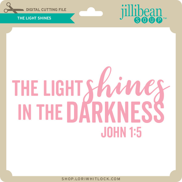 The Light Shines