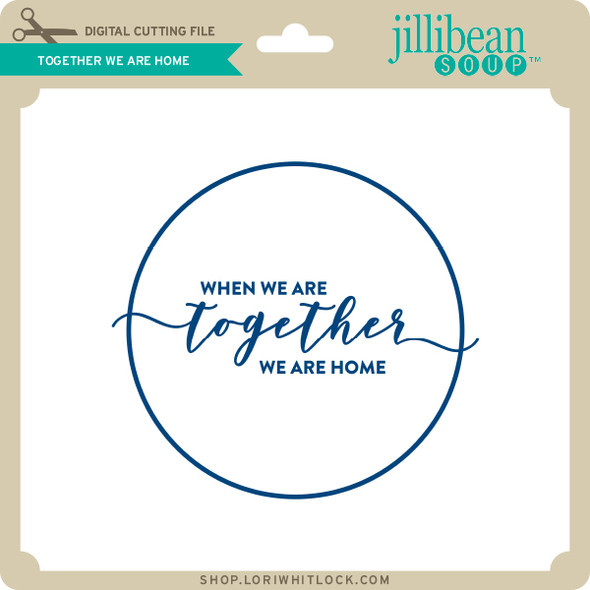 Together We Are Home
