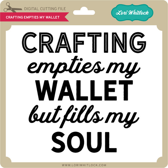 Crafting Empties My Wallet
