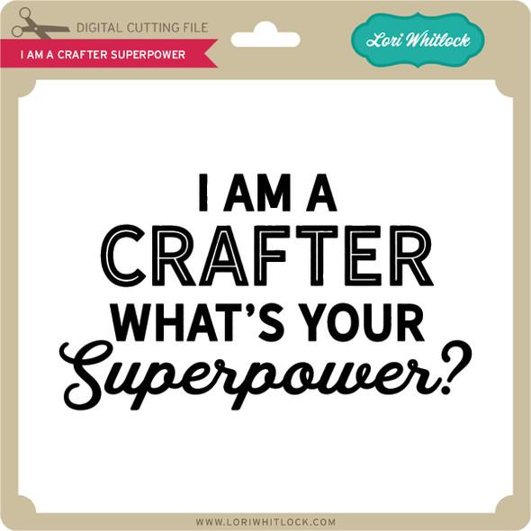 I'm a Crafter Superpower