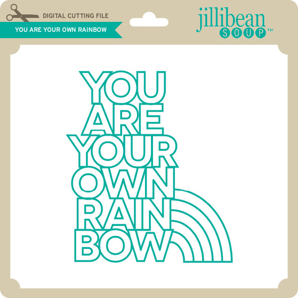 You Are Your Own Rainbow