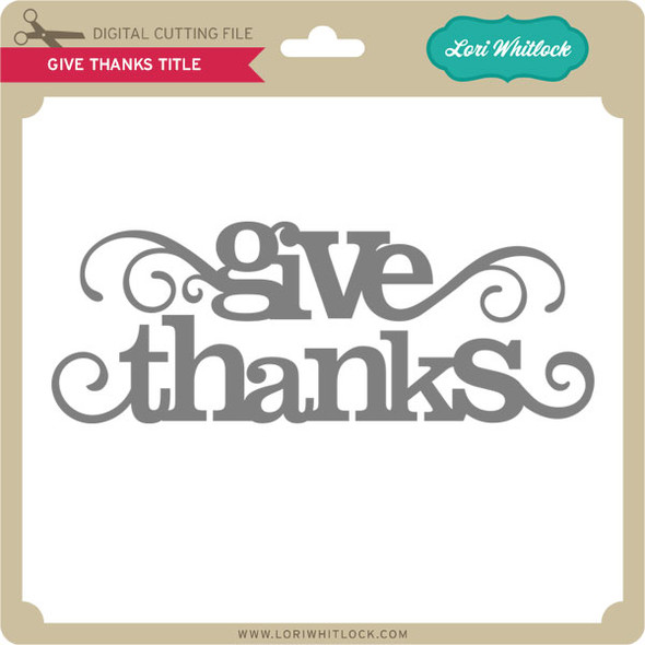 Give Thanks Titles