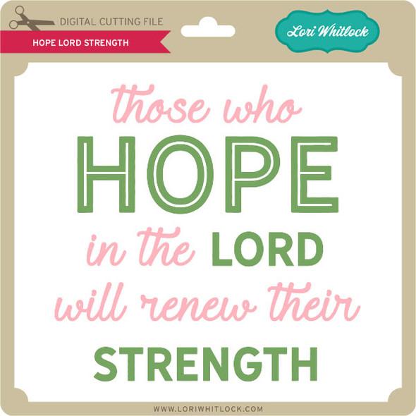 Hope Lord Strength