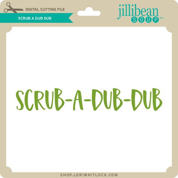Scrub A Dub Dub