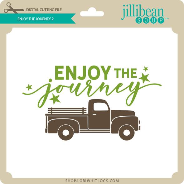 Enjoy the Journey 2