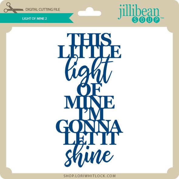 Light of Mine 2