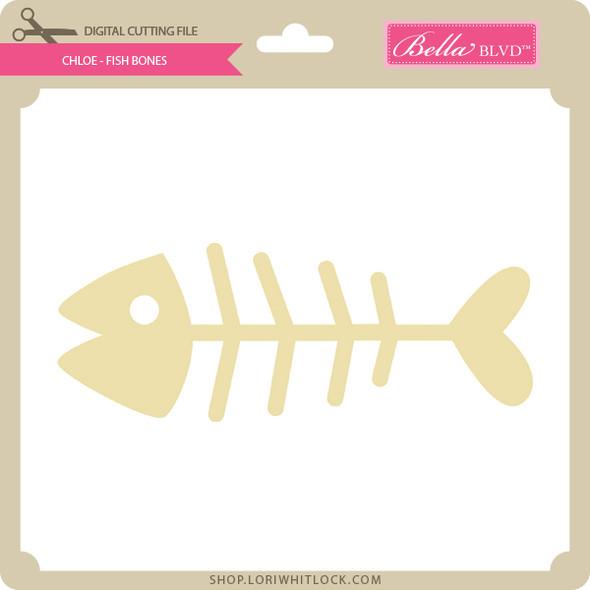Chloe - Fish Bones