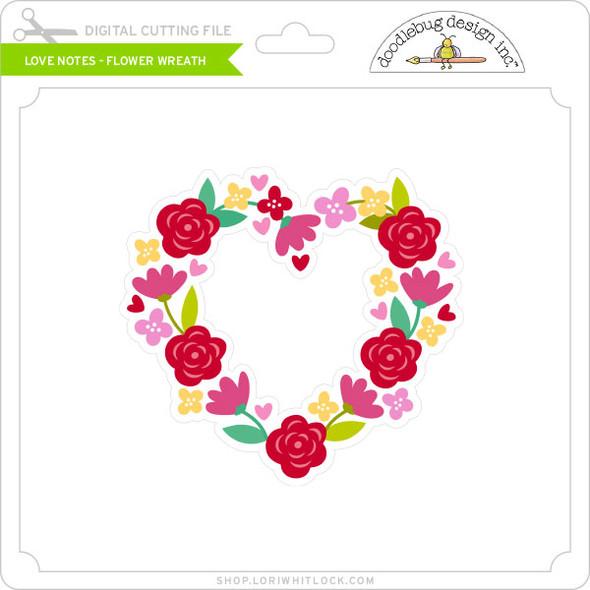 Love Notes - Flower Wreath