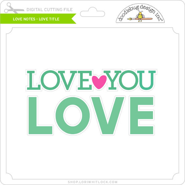 Love Notes - Love Title