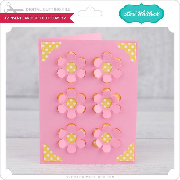 A2 Insert Card  Cut Fold Flower 2