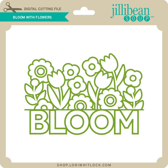 Bloom with Flowers