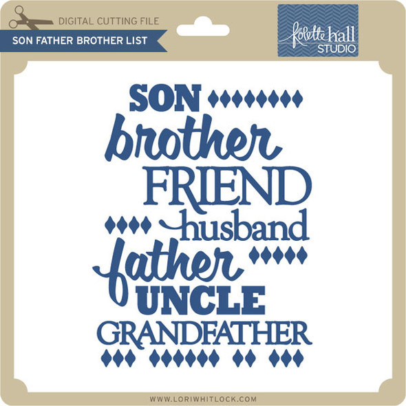 Son Brother Father List