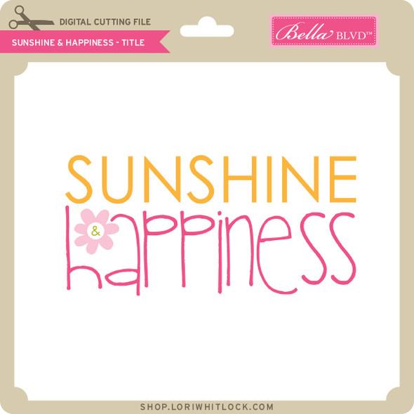 Sunshine & Happiness - Title