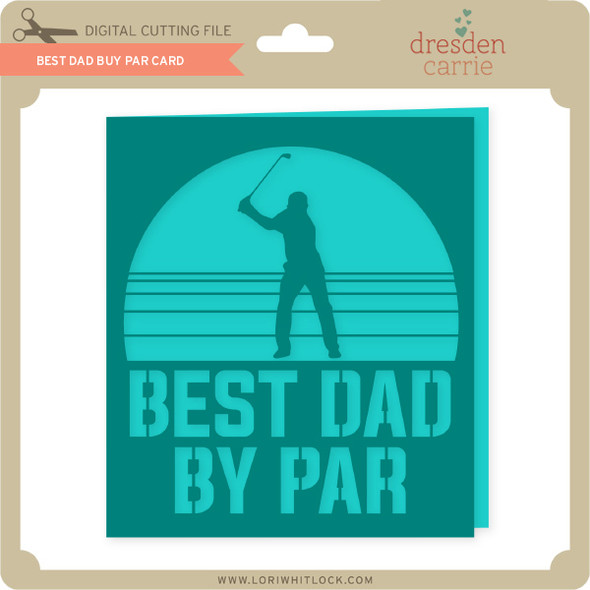 Best Dad By Par Card