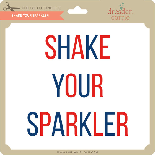 Shake Your Sparkler