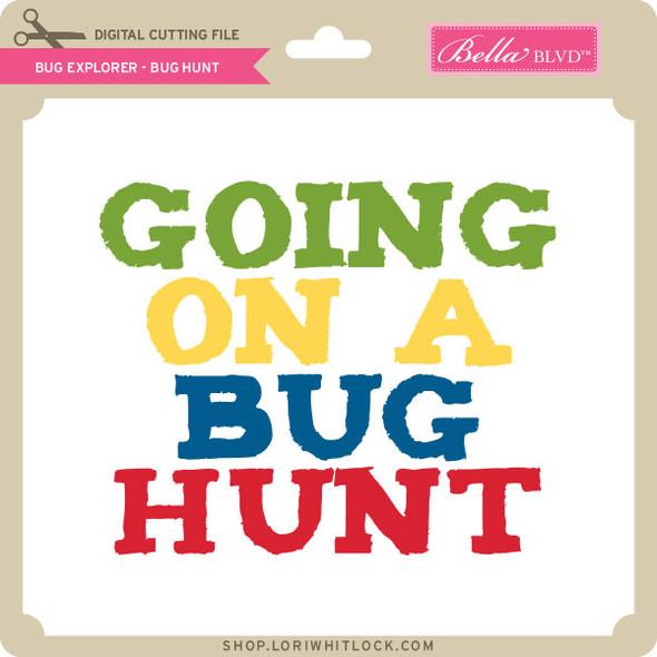 Bug Explorer 2 - Bug Hunt