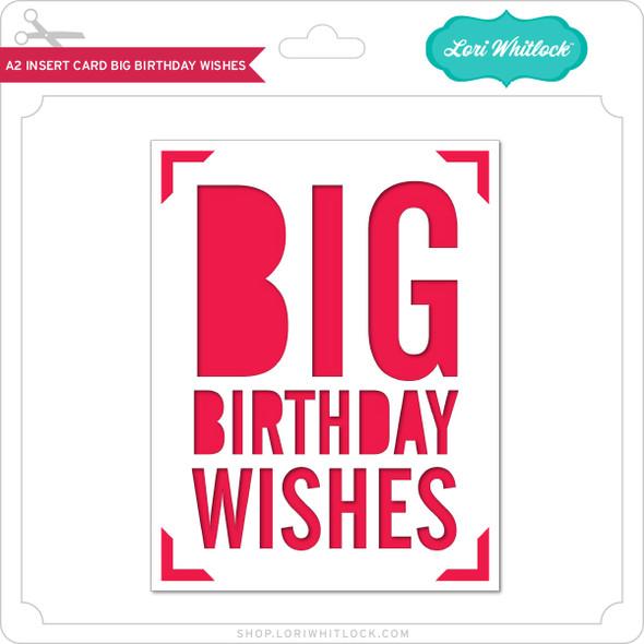 A2 Insert Card Big Birthday Wishes