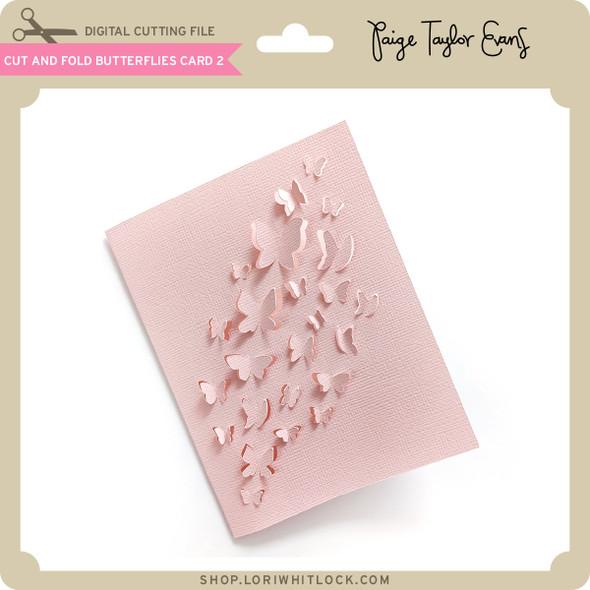 Cut and Fold Butterflies Card 2