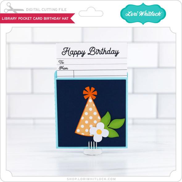 LIbrary Pocket Card Birthday Hat