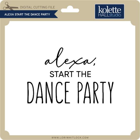 Alexa Start the Dance Party