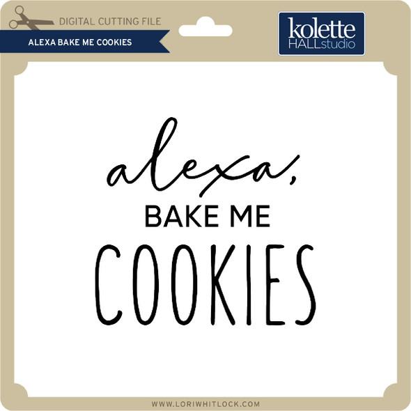 Alexa Bake Me Cookies