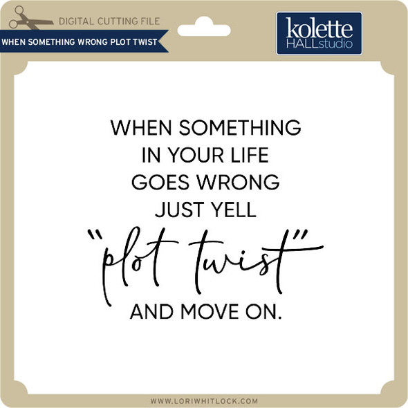 When Something Wrong Plot Twist