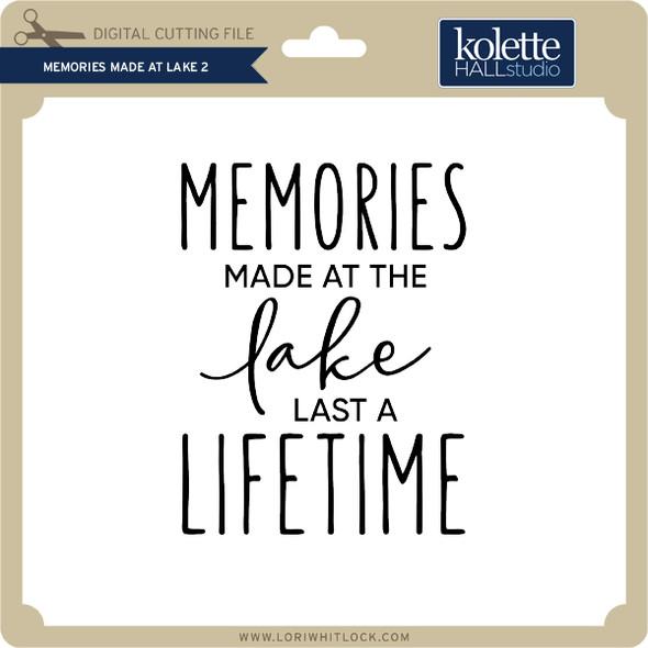 Memories Made at Lake 2