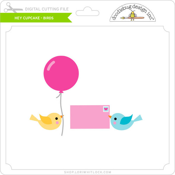 Hey Cupcake - Birds