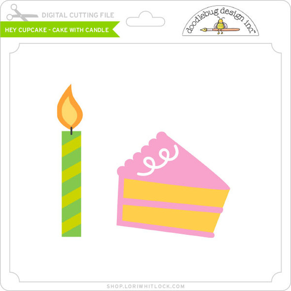 Hey Cupcake - Cake with Candle
