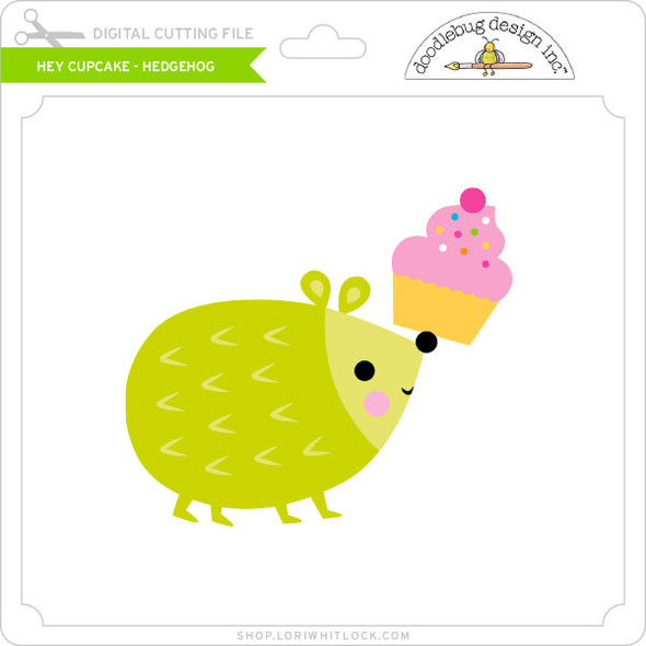 Hey Cupcake - Hedgehog
