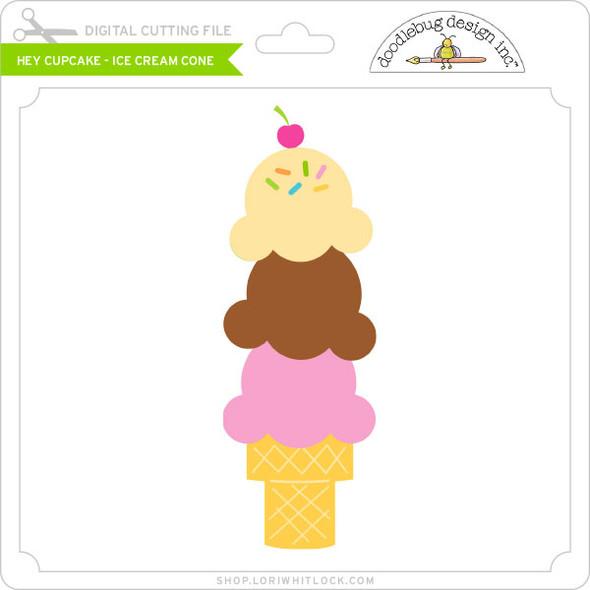 Hey Cupcake - Ice Cream Cone
